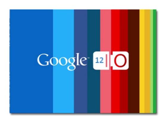 Google I/O vine mai devreme in 2013