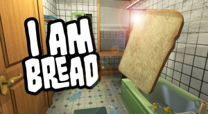 I am bread, jocul în care eşti o felie de pâine