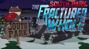 Noi detalii despre South Park: The Fractured But Whole