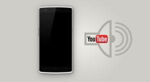 Cum asculți YouTube cu ecranul închis pe Android