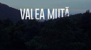 Serialul românesc Valea Mută, selectat în cadrului unui prestigios festival de cinematografie