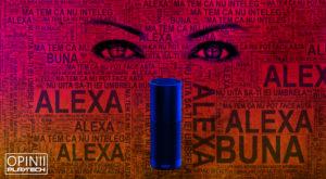 Regina universului tehnologic: Alexa, mintea universală