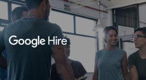 Google Hire te-ar putea ajuta să-ți găsești un serviciu